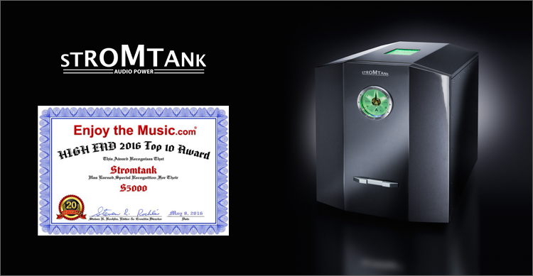 Stromtank earns Enjoy the Music.com's HIGH END 2016 Top 10 Award