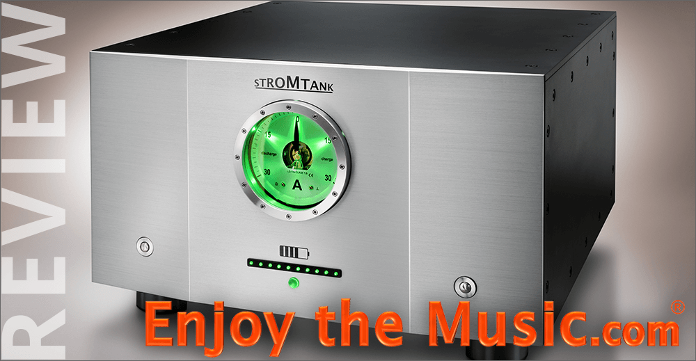 Tom Lyle of EnjoyTheMusic.com reviewed the Stromtank S2500